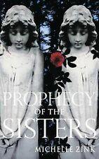 Prophecy of the Sisters, Michelle Zink