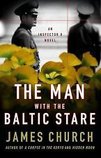 Inspector o Novels: The Man with the Baltic Stare 4 by James Church (2011,...