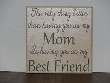 The only thing better than having you for my mom best friend Decorative tile