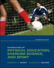 Foundations of Physical Education, Exercise Science, and Sport by Bucher, Charle