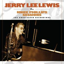 Jerry Lee Lewis - The Knox Phillips Sessions: The Unreleased Recordings (CDCHM 1