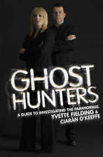 Ghost Hunters: The Official Guide to Investigating the Paranormal by Ciaran...