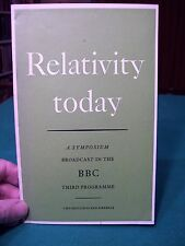 Relativity Today: A Symposium Broadcast in the BBC Third Programme (pb, 1963)