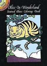 Dover Stained Glass Coloring Book: Alice in Wonderland Stained Glass Coloring...