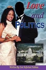 LOVE AND POLITICS, Literature & Fiction, Mystery, Isis Nefertari Nubian, Very Go
