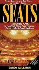 Seats: Your Guide to the Best Seats at the Best Prices : 150 Seating Plans to Ne