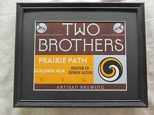 TWO BROTHERS PRAIRIE PATH   BEER SIGN   #1257