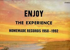 ENJOY THE EXPERIENCE HOMEMADE RECORDS 1958-1992 BEST OF US PRIVATE PRESS ALBUMS