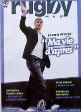 Rugby Mag n°1084 - 2009 - Pierre Camou - XV de France L'Enfer du Sud -
