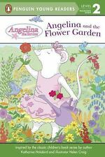 Angelina Ballerina: Angelina and the Flower Garden by Penguin Young Readers...