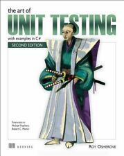 The Art of Unit Testing : With Examples in C# by Roy Osherove (2013, Paperback)