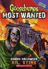 Goosebumps Most Wanted Special Edition: Zombie Halloween 1 by R. L. Stine...