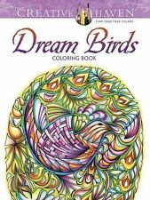 Creative Haven Dream Birds Coloring Book (Adult Coloring)