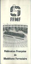 Dépliant FFMF Fédération Française de Modélisme Ferroviaire train jouet 1980