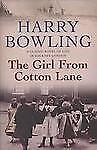 The Girl from Cotton Lane (Tanner Trilogy), Bowling, Harry, New Books