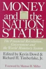 Money and the Nation State: The Financial Revolution, Government, and the World