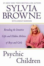 Psychic Children: Revealing the Intuitive Gifts and Hidden Abilites of Boys and