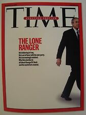 GEORGE W BUSH THE LONE RANGER TIME MAGAZINE NOVEMBER 6 2006 COVER PAGE PHOTO