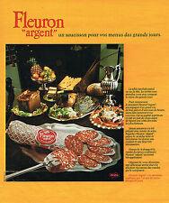 PUBLICITE ADVERTISING 064  1975  FLEURON ARGENT   saucisson charcuterie