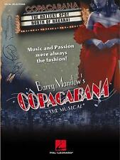 BARRY MANILOW's COPACABANA The Musical Hal Leonard song book Vocal Selections