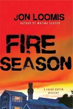 Frank Coffin Mysteries Ser.: Fire Season 3 by Jon Loomis (2012, Hardcover)