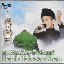 HARIS TABREAZ KHAN - EH RASOOL - E - AMEEN - NEW NAAT CD