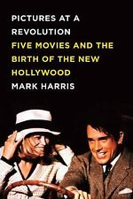 Pictures at a Revolution: Five Movies and the Birth of the New Hollywo-ExLibrary