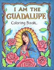 I AM the Guadalupe Coloring Book by James Roderick (2013, Paperback, Large Type)