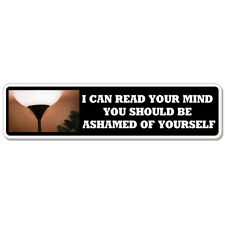 "I Can Read Your Mind Adult Funny car bumper sticker decal 8"" x 3"""