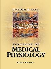 Textbook of Medical Physiology Guyton, Arthur C., Hall, John E. Textbook Bindin