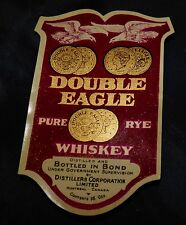 DOUBLE EAGLE PURE RYE WHISKEY BOTTLE LABEL - Montreal Canada Distiller 1930's