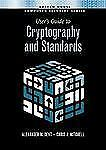 User's Guide To Cryptography And Standards (Artech House Computer Security)