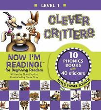 Now I'm Reading! Level 1: Clever Critters (Mixed Vowel Sounds) by Gaydos, Nora