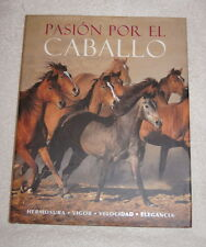 Pasion por el Caballo by Bob Langrish (2008) Passion for the Horse