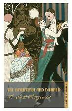 The Beautiful and Damned by F. Scott Fitzgerald (Paperback, 2012)