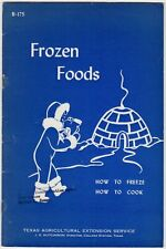 Vintage Instructional Booklet Frozen Foods HOW TO FREEZE COOK Texas Agricultural