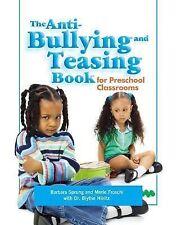 Anti-Bullying And Teasing Book: For Preschool Classrooms-ExLibrary