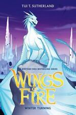 Wings of Fire Book Seven: Winter Turning by Sutherland, Tui T.