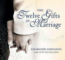 NEW The Twelve Gifts in Marriage by Charlene Costanzo Hardcover Book (English) F