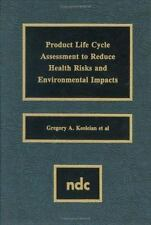 Product Life Cycle Assessment to Reduce Health Risks and Environmental-ExLibrary