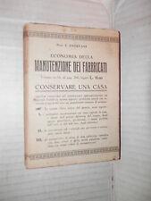 ECONOMIA DELLA MANUTENZIONE DEI FABBRICATI I Andreani Hoepli 1925 tecnica libro