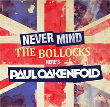 Paul Oakenfold ‎– Never Mind The Bollocks - Zyce NOK liquid soul Neelix Kyota