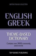 Theme-Based Dictionary British English-Greek - 9000 Words by Andrey Taranov...