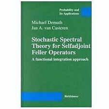 Stochastic Spectral Theory for Selfadjoint Feller Operators: A Functional Integr