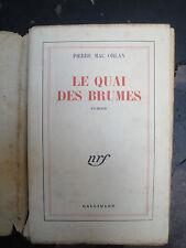 Le Quai des Brumes - Pierre Mac Orlan - 1948