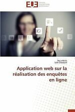 Application Web Sur la Realisation des Enquetes en Ligne by Batti Nejia and...