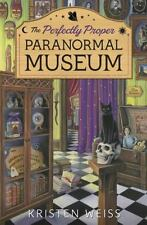 The Perfectly Proper Paranormal Museum (A Perfectly Proper Paranormal Museum Mys