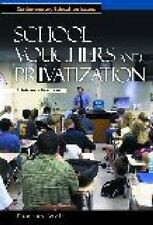 Contemporary Education Issues: School Vouchers and Privatization : A...