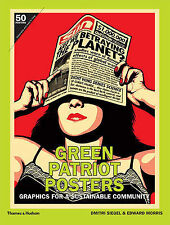 Green Patriot Posters: Graphics for a Sustainable Community 9780500289266, NEW