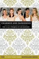 The Clique: Charmed and Dangerous : The Clique Prequel by Lisi Harrison (2009, N